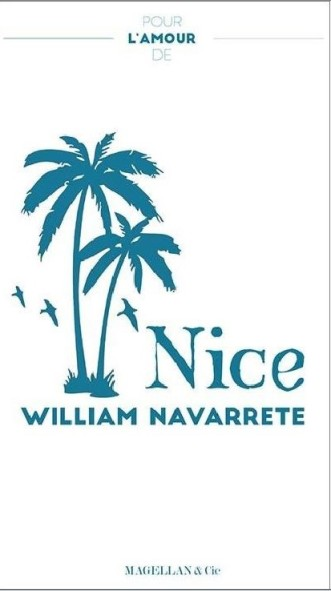 3 Pour l'amour de Nice, ed. Magellan, William Navarrete